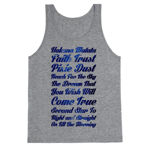 Hakuna Matata Faith Trust Pixie Dust Reach for the Sky the Dream That You WIsh Will Come True Second Tank Top