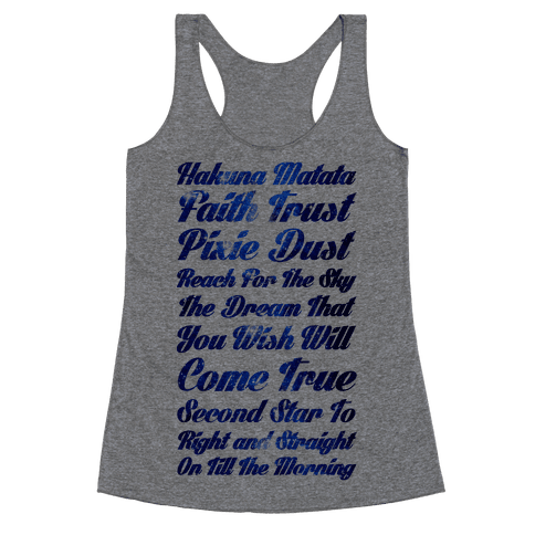 Hakuna Matata Faith Trust Pixie Dust Reach for the Sky the Dream That You WIsh Will Come True Second Racerback Tank Top