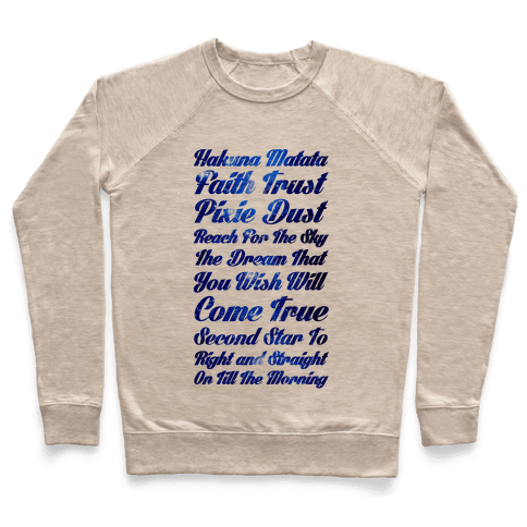 Hakuna Matata Faith Trust Pixie Dust Reach for the Sky the Dream That You WIsh Will Come True Second Pullover