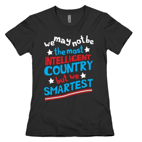 Smartest Country Womens T-Shirt