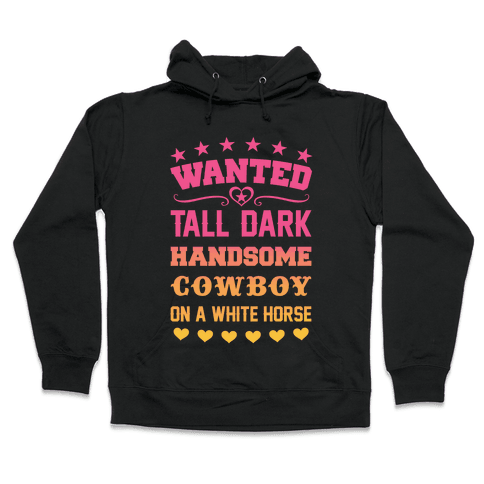 Cowboy Wanted Hooded Sweatshirt