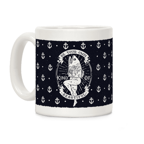Be Your Own Kind Of Beautiful Reversed Mermaid Coffee Mug