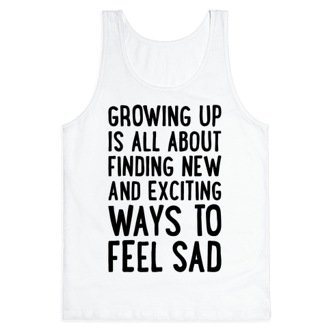 Growing Up Tank Top