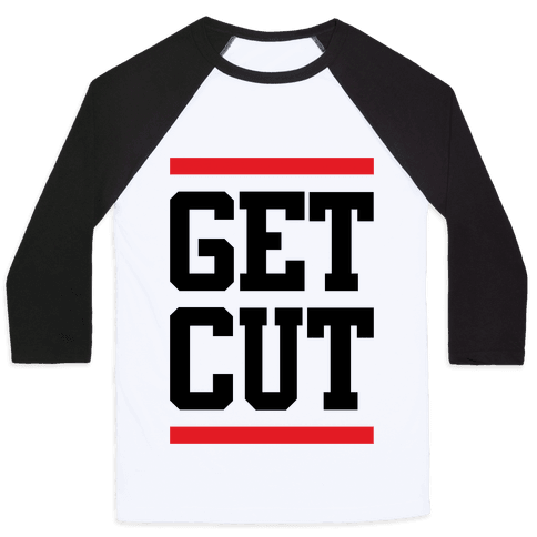 Get Cut Baseball Tee