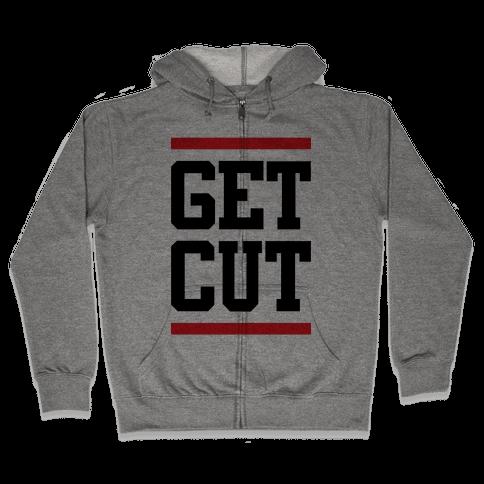Get Cut Zip Hoodie