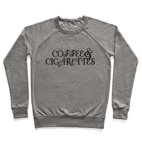 Coffee and Cigarettes Pullover