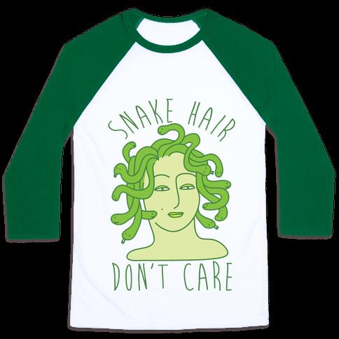 Snake Hair Don't Care