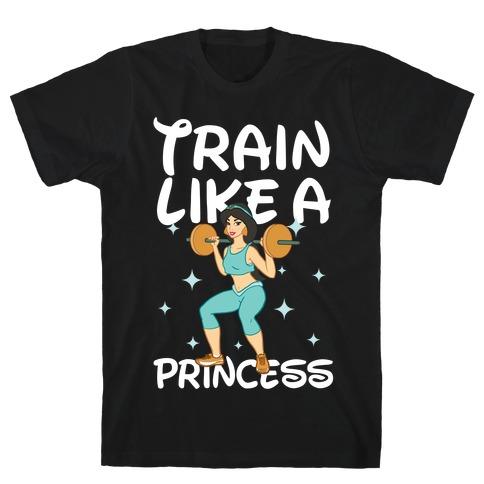 Train Like a Princess (light) T-Shirt