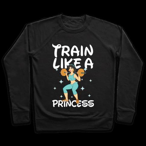 Train Like a Princess (light) Pullover