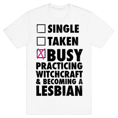 Busy Practicing Witchcraft & Becoming A Lesbian (Vintage) Mens T-Shirt