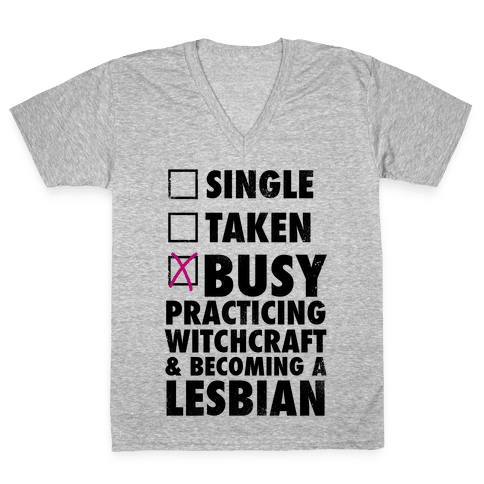 Busy Practicing Witchcraft & Becoming A Lesbian (Vintage) V-Neck Tee Shirt