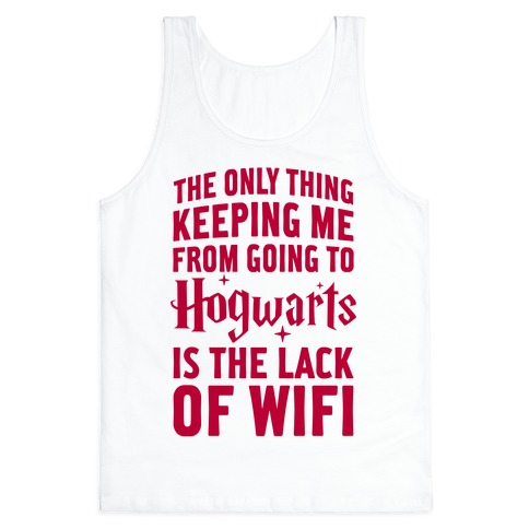 The Only Thing Keeping Me From Hogwarts Tank Top