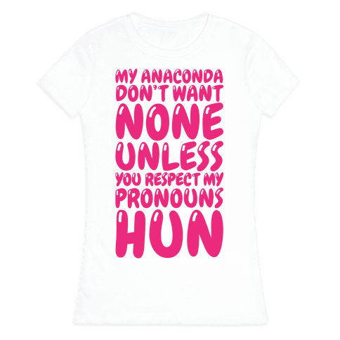 Respect My Pronouns Hun Womens T-Shirt
