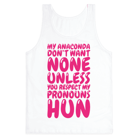 Respect My Pronouns Hun Tank Top