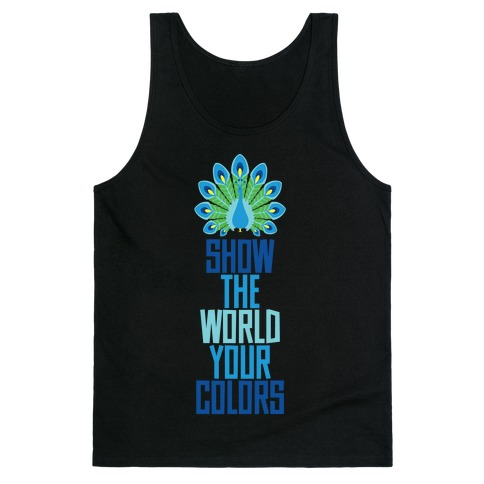 Show The World Your Colors Tank Top