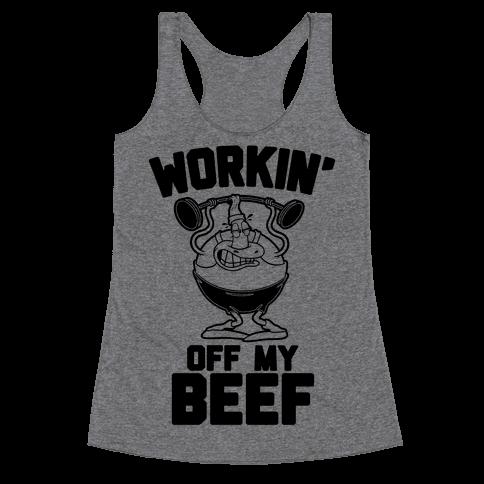 Workin' Off My Beef Racerback Tank Top