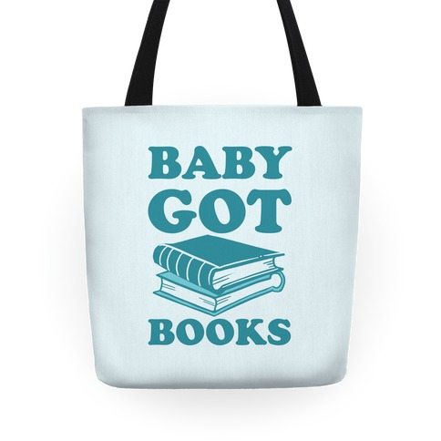 Baby Got Books Tote