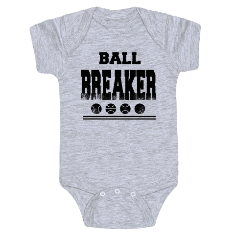 Ball Breaker Baby Onesy