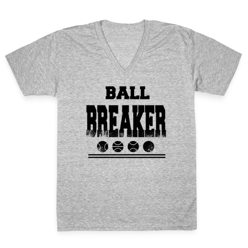 Ball Breaker V-Neck Tee Shirt