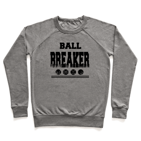 Ball Breaker Pullover