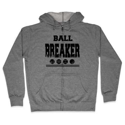 Ball Breaker Zip Hoodie