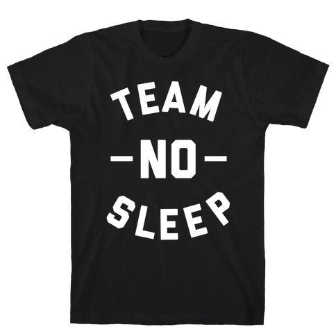 611d7cdc8d514 Insomnia T-Shirts | LookHUMAN
