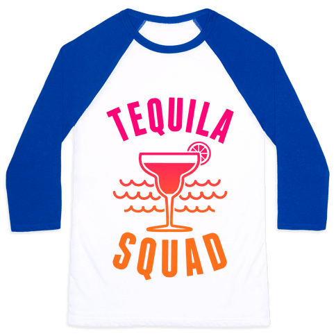 Tequila Squad Baseball Tee