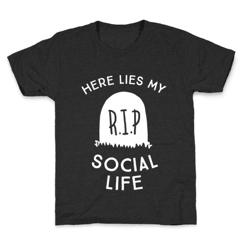 Here Lies My Social Life Kids T-Shirt