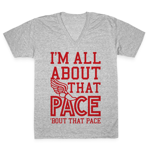 You Know I'm All About That Pace V-Neck Tee Shirt
