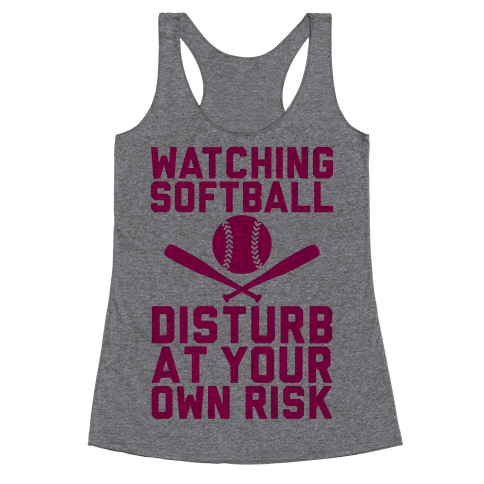 Watching Softball Racerback Tank Top