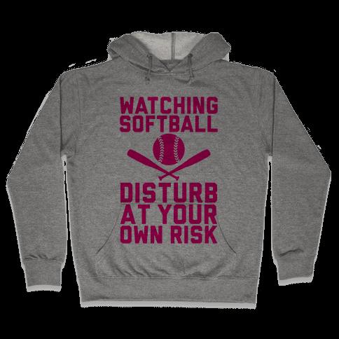 Watching Softball Hooded Sweatshirt