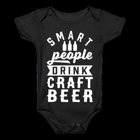 Smart People Drink Craft Beer Baby Onesy