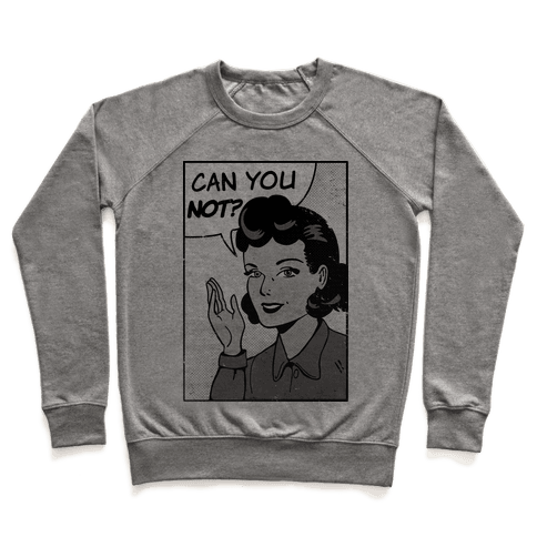 Can You Not Vintage Comic Panel Pullover
