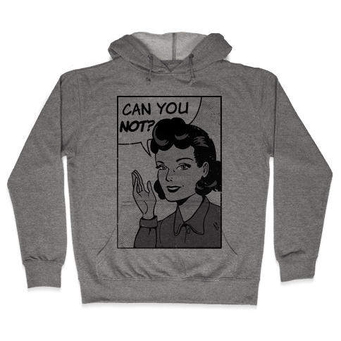 Can You Not Vintage Comic Panel Hooded Sweatshirt
