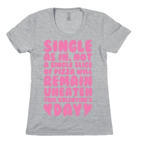 Single Slice Pizza Valentine Womens T-Shirt