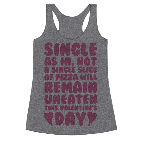 Single Slice Pizza Valentine Racerback Tank Top