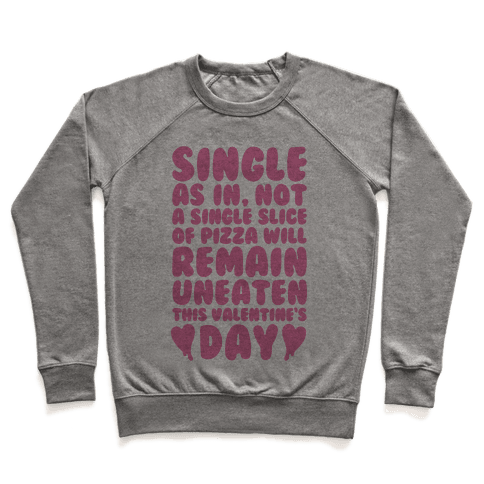 Single Slice Pizza Valentine Pullover