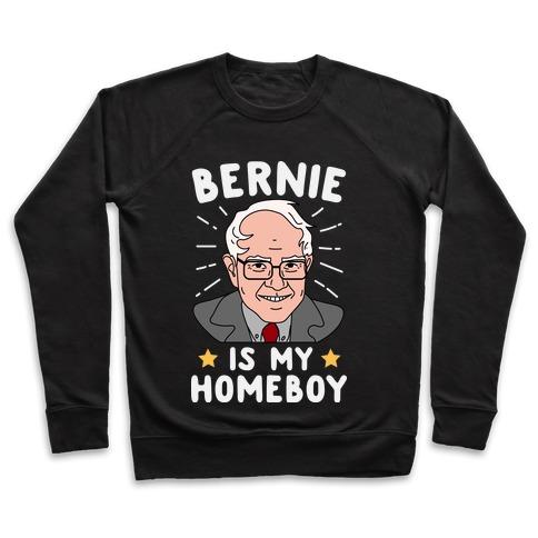Bernie Is My Homeboy Pullover