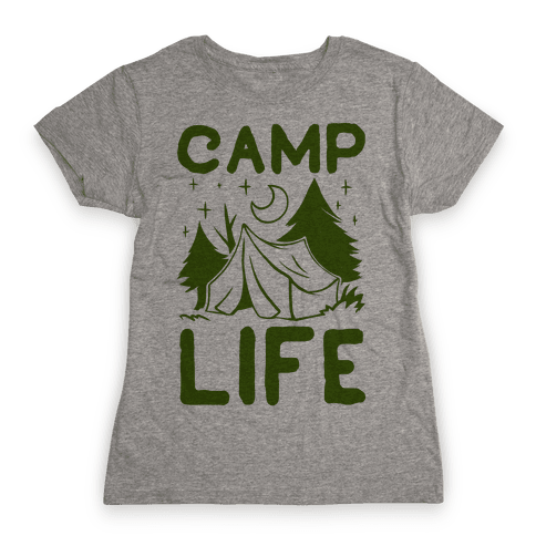 Camp Life Womens T-Shirt