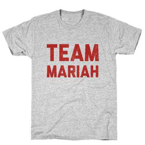 Team Mariah Mens T-Shirt