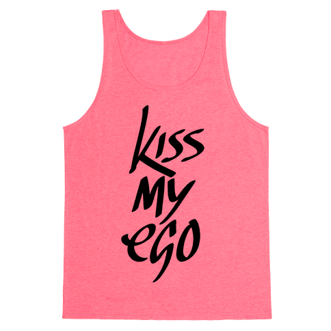 Kiss My Ego Tank Top