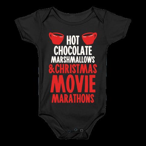 Hot Chocolate Marshmallows and Christmas Movie Marathons Baby Onesy