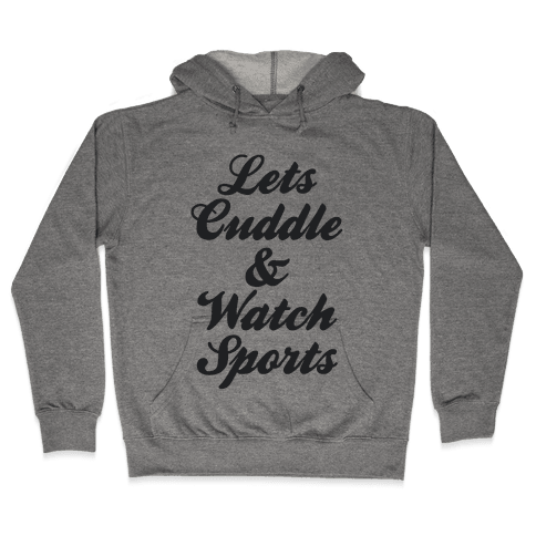 Cuddle & Sports Hooded Sweatshirt