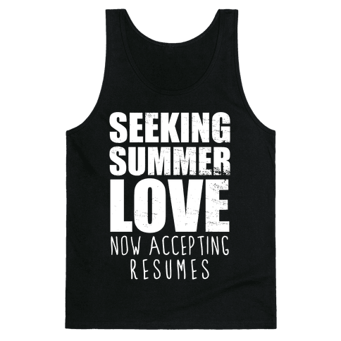 Seeking Summer Love (Now Accepting Resumes) (Dark Tank) Tank Top