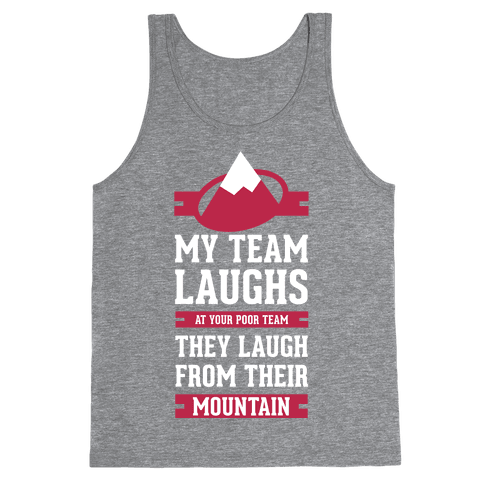 Avalanche Laugh Tank Top