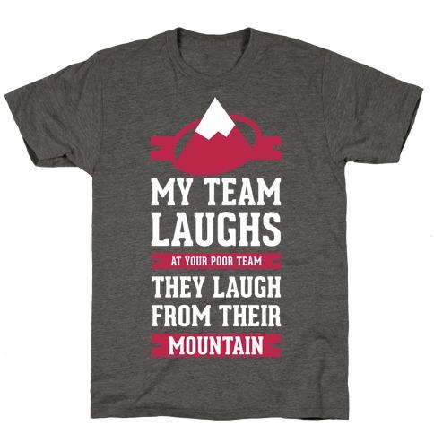 Avalanche Laugh T-Shirt