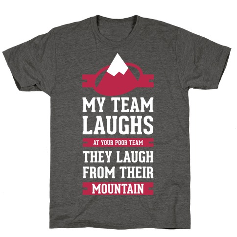 Avalanche Laugh T-Shirt