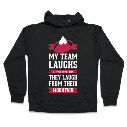 Avalanche Laugh Hooded Sweatshirt