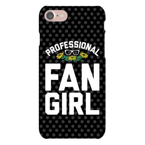 Professional Fangirl Phone Case