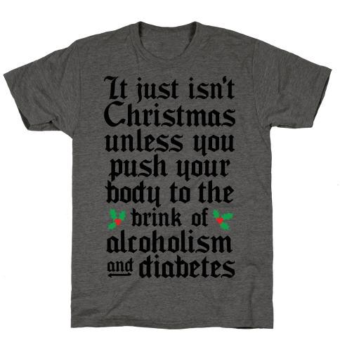 Alcoholism And Diabetes Mens/Unisex T-Shirt